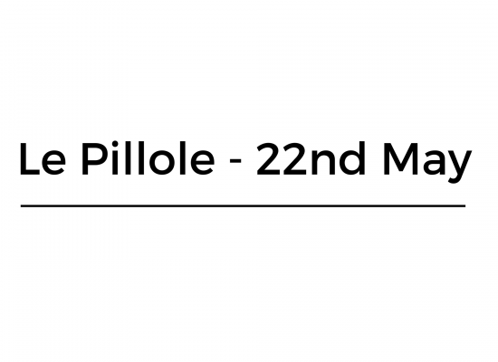 Le Pillole – 22nd May