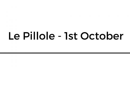 Le Pillole – 1st October