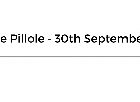 Le Pillole – 30th September