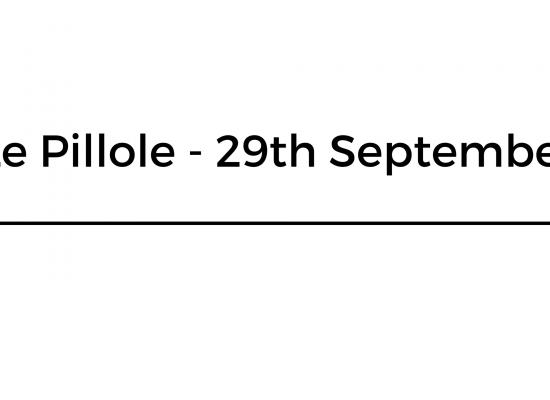 Le Pillole – 29th September