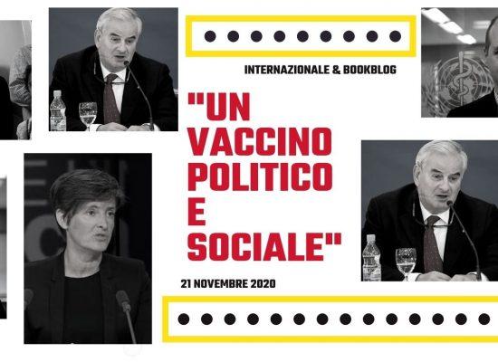 Un vaccino politico e sociale